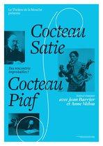 Cocteau,Satie, Piaf, des rencontres improbables avec Anne Mélou et Jean Barrier
