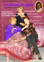 Les Dames du Jeudi de L. Bellon avec A. Mélou, M. Morin, C. Riverain et J. Barrier